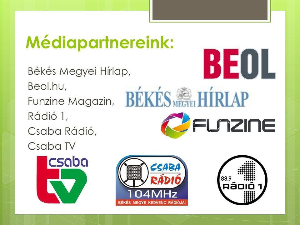 Médiapartnereink: Békés Megyei Hírlap, Beol.hu, Funzine Magazin,