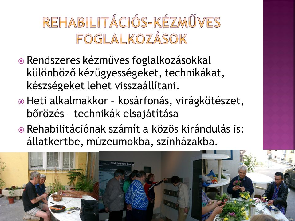 Rehabilitációs-kézműves foglalkozások