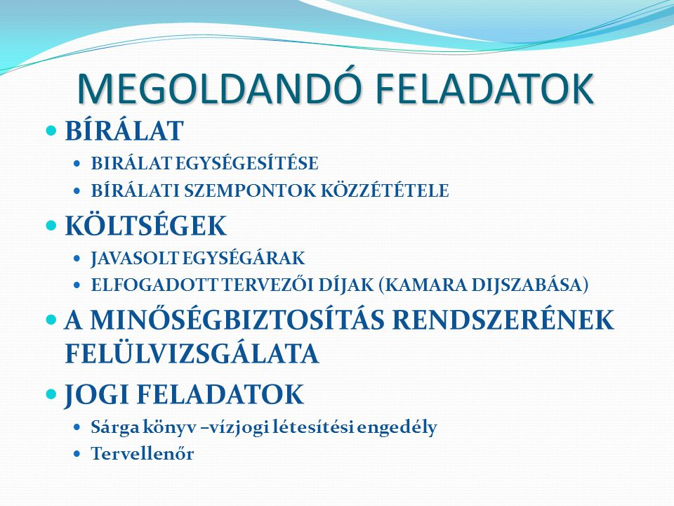 MEGOLDANDÓ FELADATOK BÍRÁLAT KÖLTSÉGEK