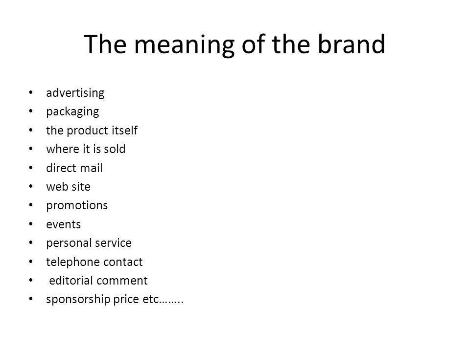 The meaning of the brand