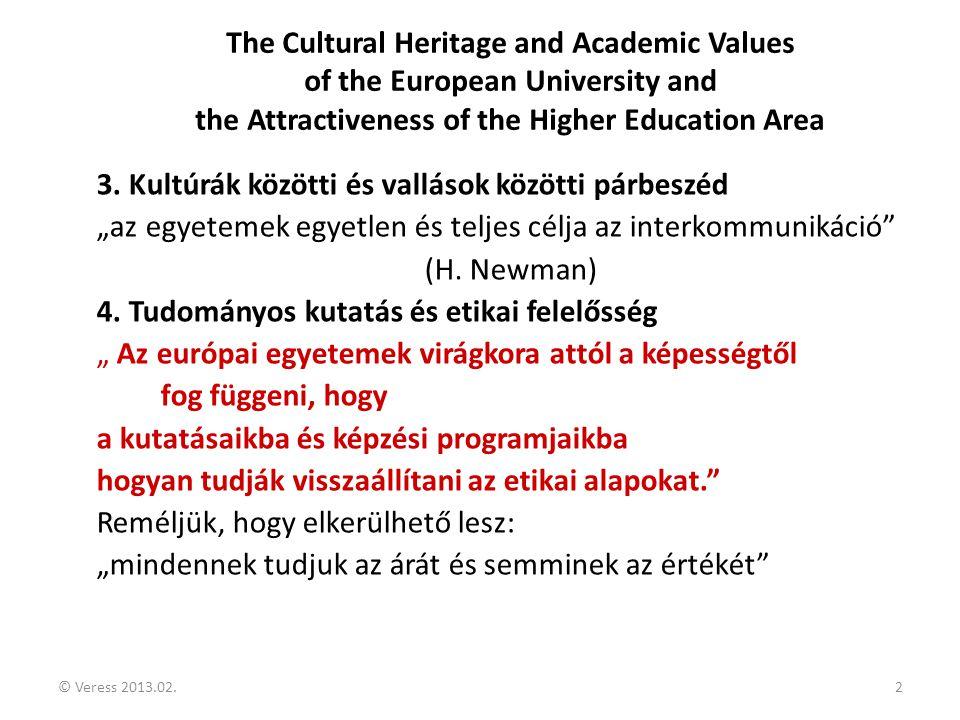 3. Kultúrák közötti és vallások közötti párbeszéd