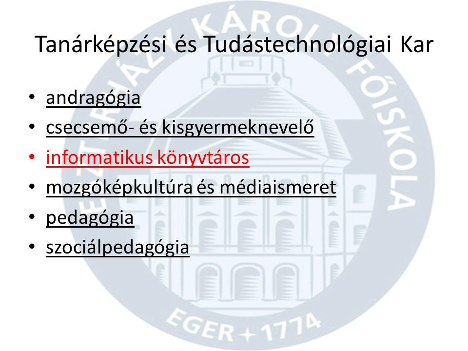 Tanárképzési és Tudástechnológiai Kar