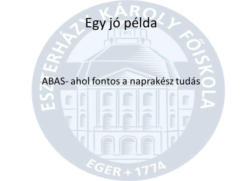 ABAS- ahol fontos a naprakész tudás