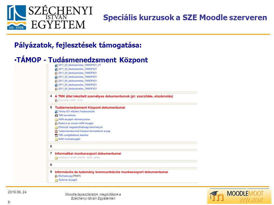 Speciális kurzusok a SZE Moodle szerveren