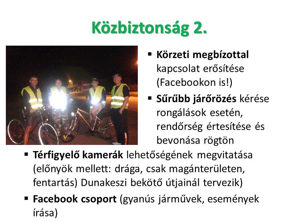 Közbiztonság 2. Körzeti megbízottal kapcsolat erősítése (Facebookon is!)