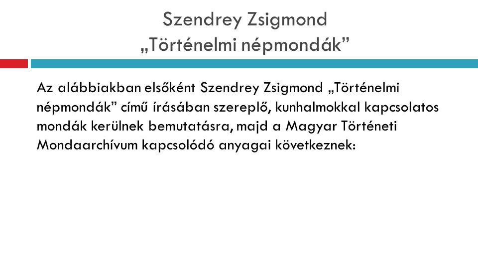 """Szendrey Zsigmond """"Történelmi népmondák"""