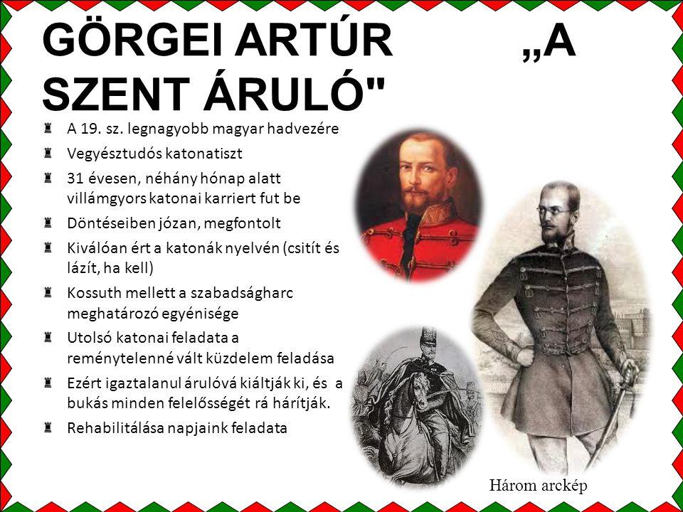 """GÖRGEI ARTÚR """"A SZENT ÁRULÓ"""