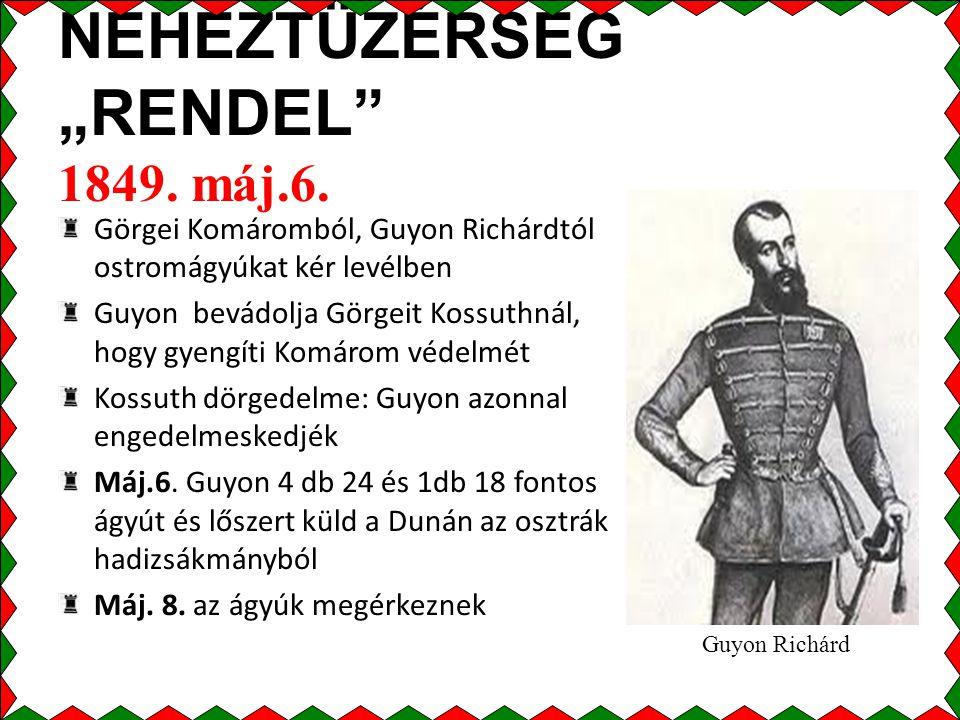 """NEHÉZTÜZÉRSÉG """"RENDEL 1849. máj.6."""