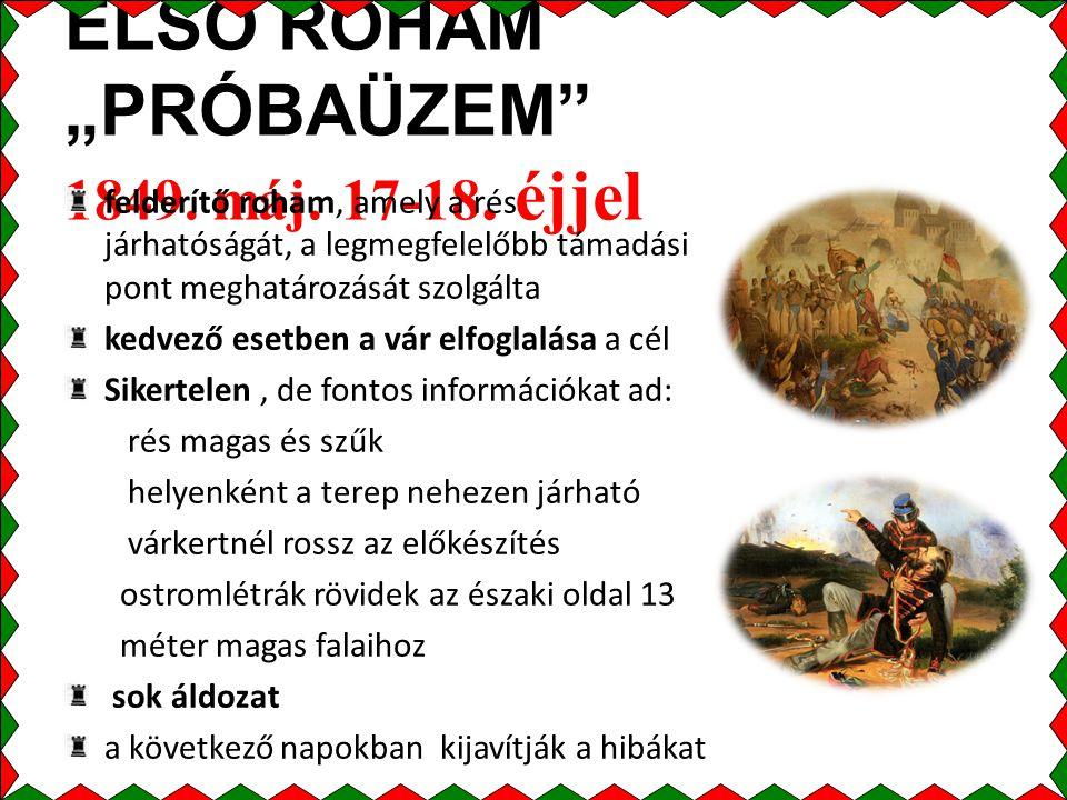 """ELSŐ ROHAM """"PRÓBAÜZEM 1849. máj. 17-18. éjjel"""