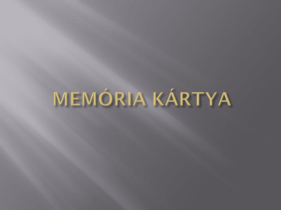MEMÓRIA KÁRTYA