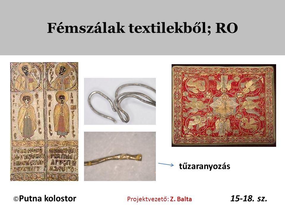 Fémszálak textilekből; RO