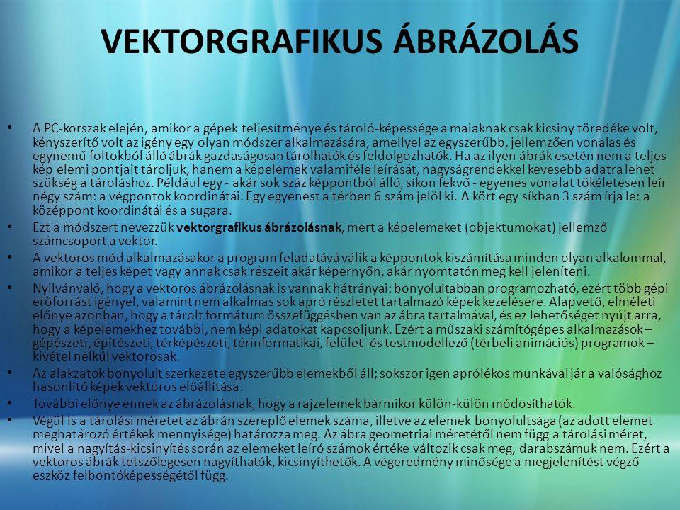 VEKTORGRAFIKUS ÁBRÁZOLÁS