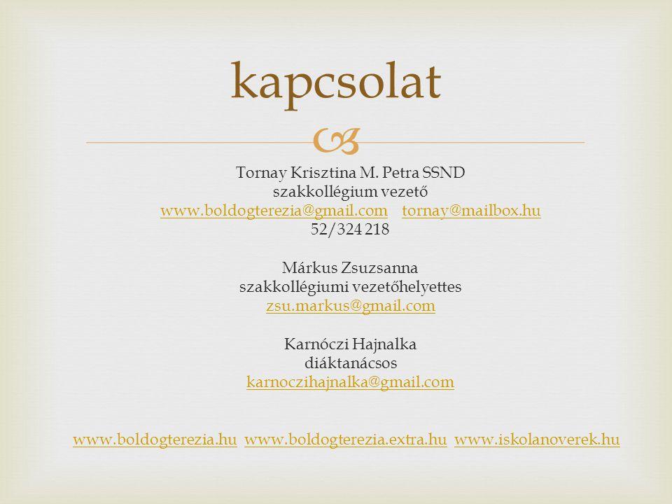 kapcsolat Tornay Krisztina M. Petra SSND szakkollégium vezető
