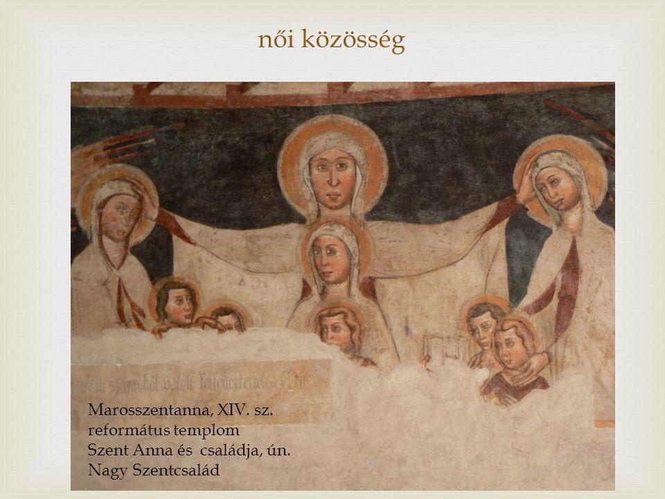 női közösség Marosszentanna, XIV. sz. református templom