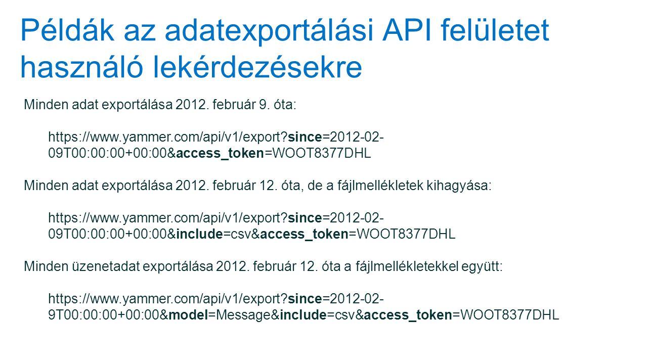 Példák az adatexportálási API felületet használó lekérdezésekre