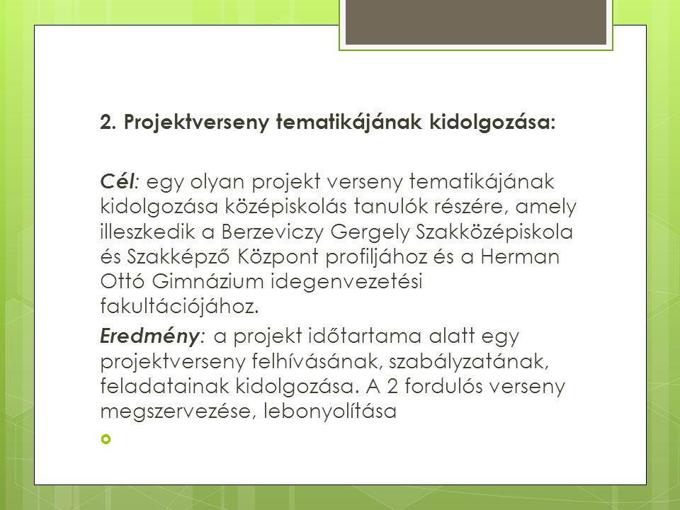 2. Projektverseny tematikájának kidolgozása: