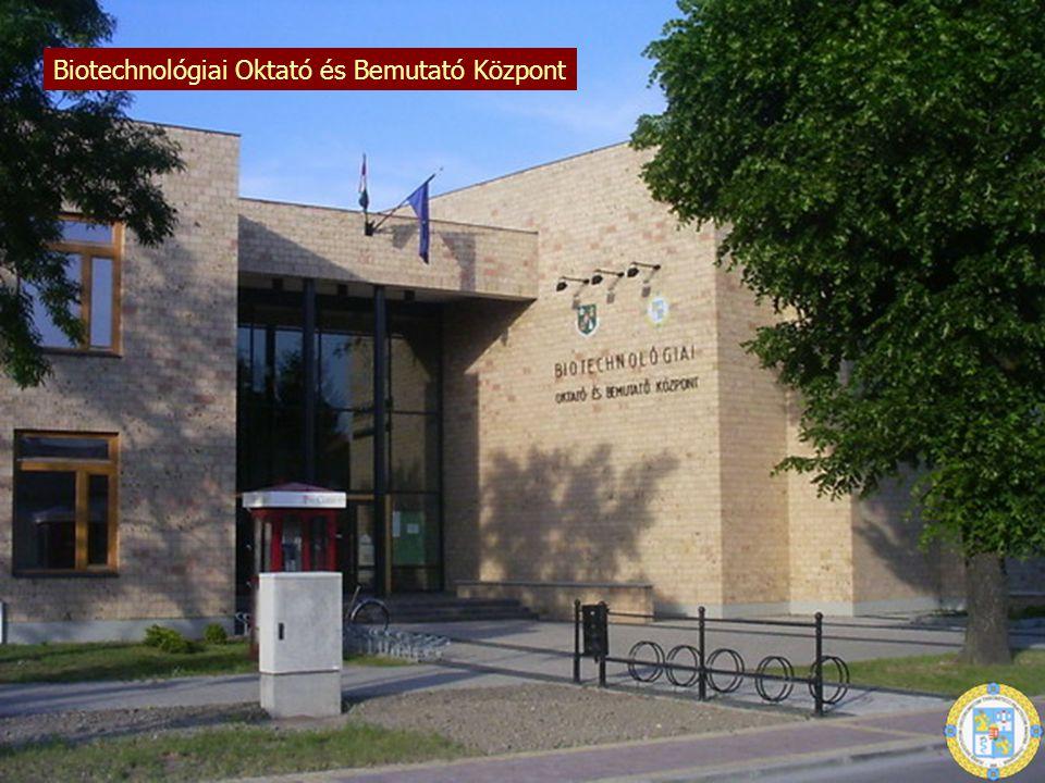 Biotechnológiai Oktató és Bemutató Központ