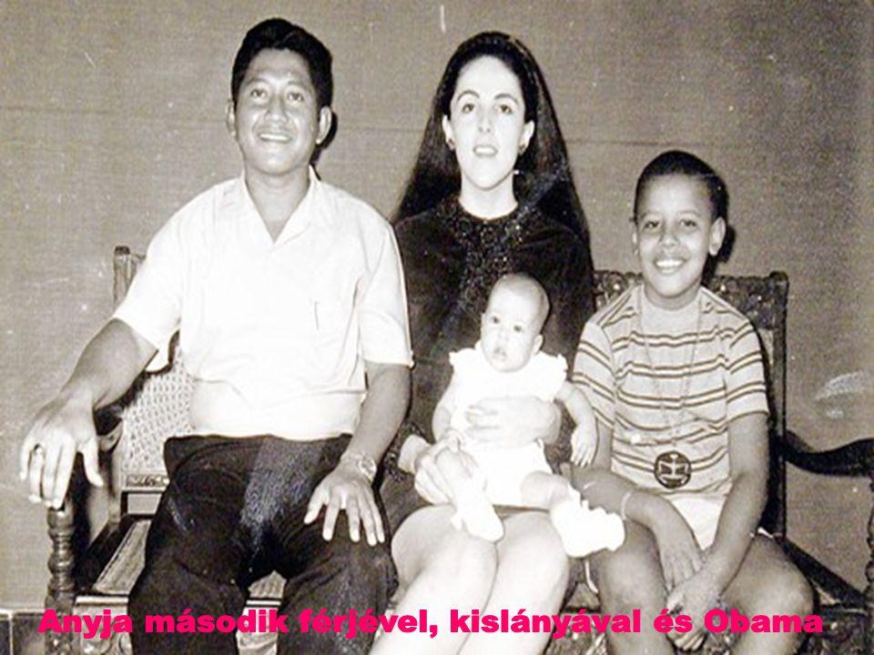 Anyja második férjével, kislányával és Obama