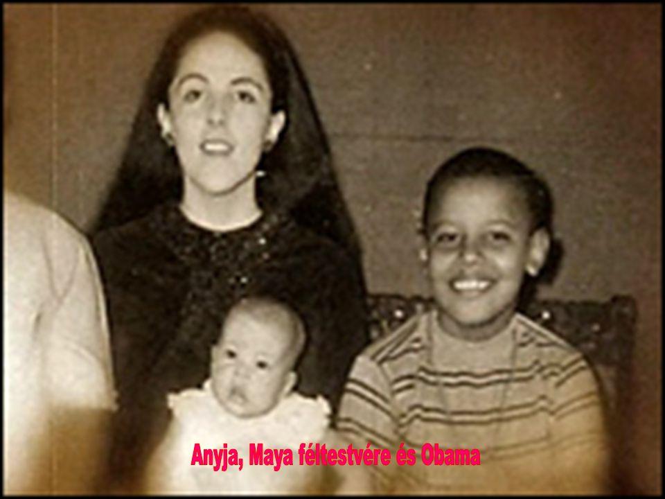 Anyja, Maya féltestvére és Obama