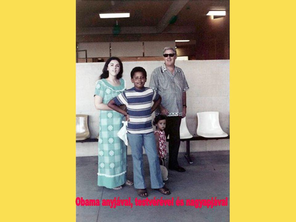 Obama anyjával, testvérével és nagyapjával