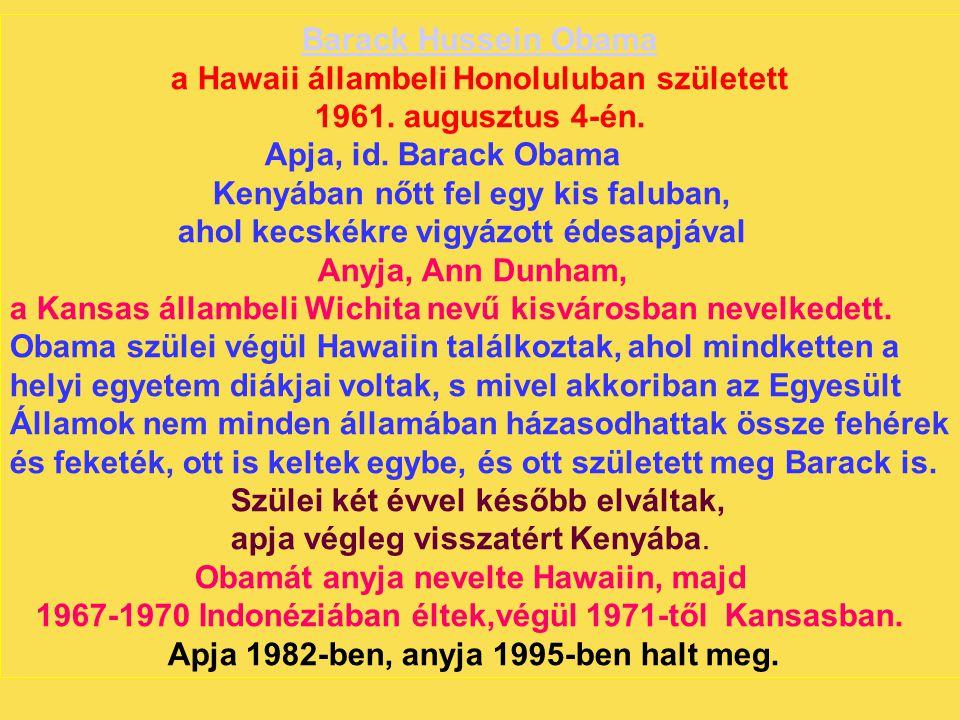 a Hawaii állambeli Honoluluban született