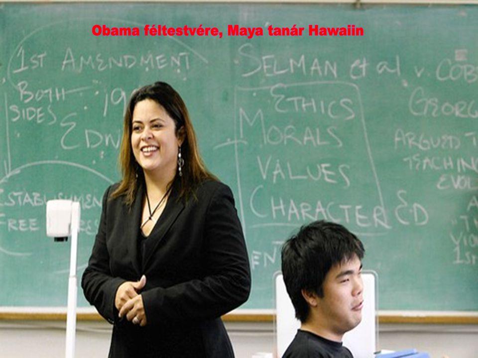 Obama féltestvére, Maya tanár Hawaiin