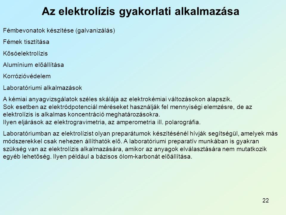 Az elektrolízis gyakorlati alkalmazása