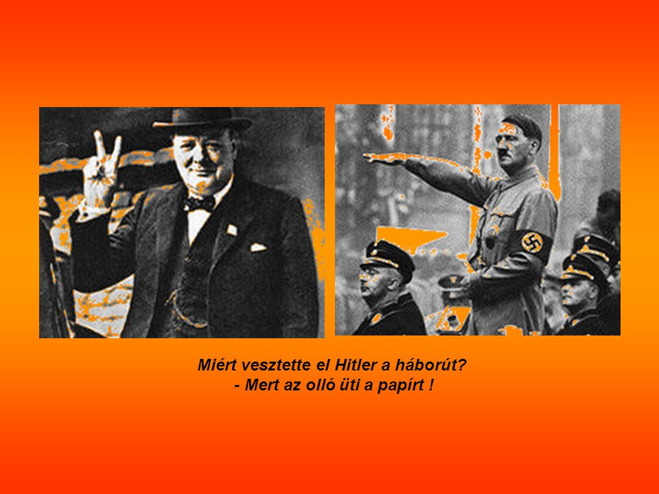 Miért vesztette el Hitler a háborút - Mert az olló üti a papírt !
