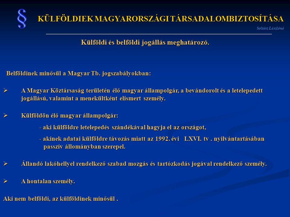 KÜLFÖLDIEK MAGYARORSZÁGI TÁRSADALOMBIZTOSÍTÁSA