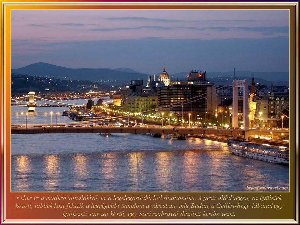 Fehér és a modern vonalakkal, ez a legelegánsabb híd Budapesten