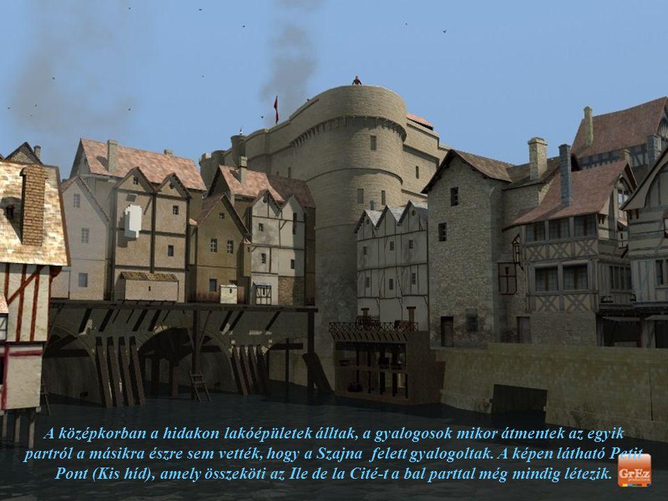 A középkorban a hidakon lakóépületek álltak, a gyalogosok mikor átmentek az egyik partról a másikra észre sem vették, hogy a Szajna felett gyalogoltak.