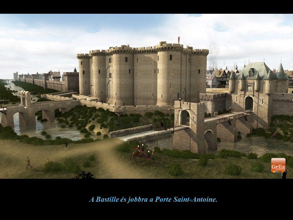 A Bastille és jobbra a Porte Saint-Antoine.