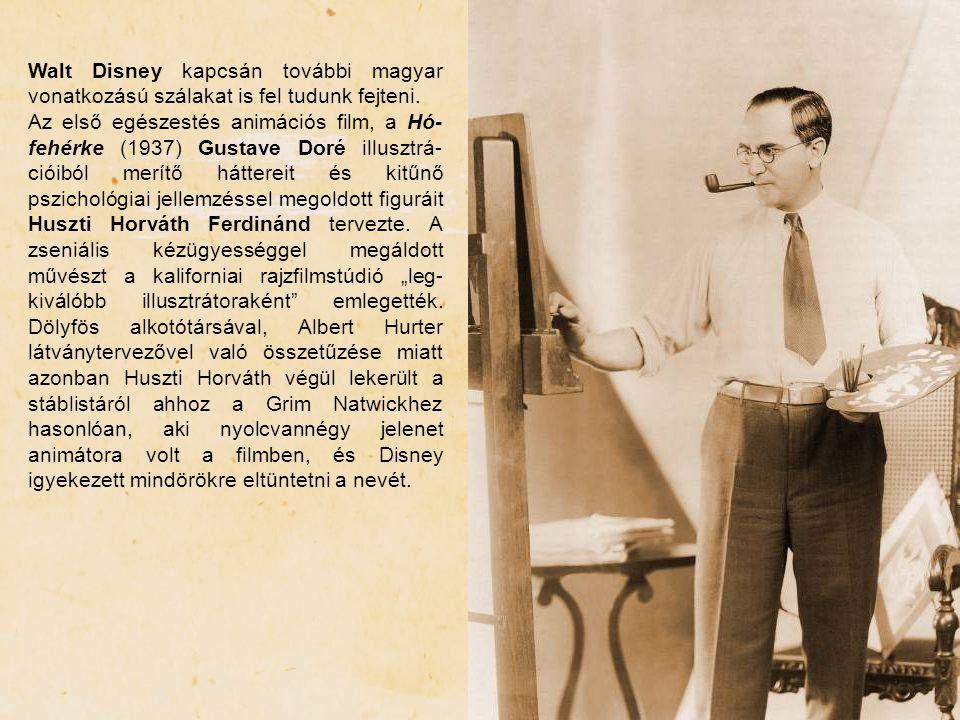 Walt Disney kapcsán további magyar vonatkozású szálakat is fel tudunk fejteni.