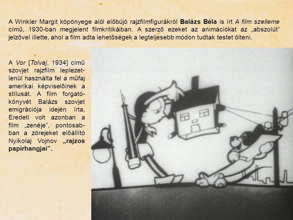 """A Winkler Margit köpönyege alól előbújó rajzfilmfigurákról Balázs Béla is írt A film szelleme című, 1930-ban megjelent filmkritikáiban. A szerző ezeket az animációkat az """"abszolút jelzővel illette, ahol a film adta lehetőségek a legteljesebb módon tudtak testet ölteni."""