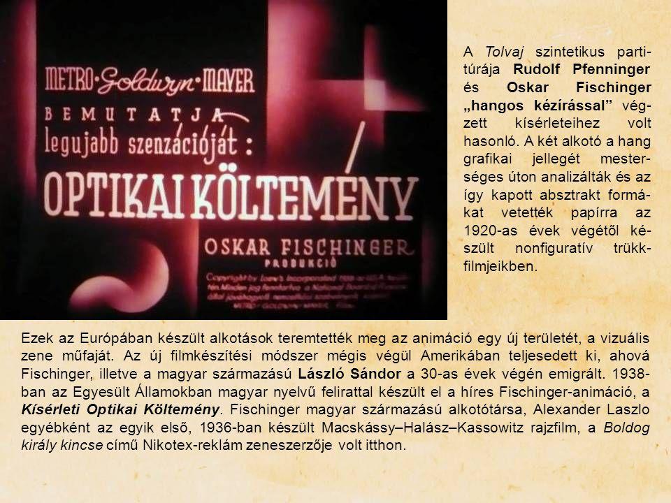 """A Tolvaj szintetikus parti-túrája Rudolf Pfenninger és Oskar Fischinger """"hangos kézírással vég-zett kísérleteihez volt hasonló. A két alkotó a hang grafikai jellegét mester-séges úton analizálták és az így kapott absztrakt formá-kat vetették papírra az 1920-as évek végétől ké-szült nonfiguratív trükk-filmjeikben."""