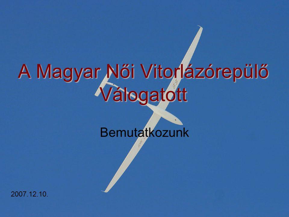 A Magyar Női Vitorlázórepülő Válogatott