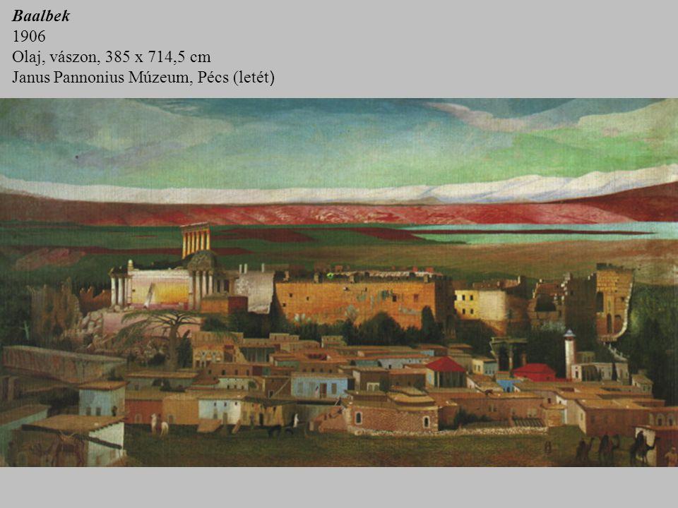 Baalbek 1906 Olaj, vászon, 385 x 714,5 cm Janus Pannonius Múzeum, Pécs (letét)