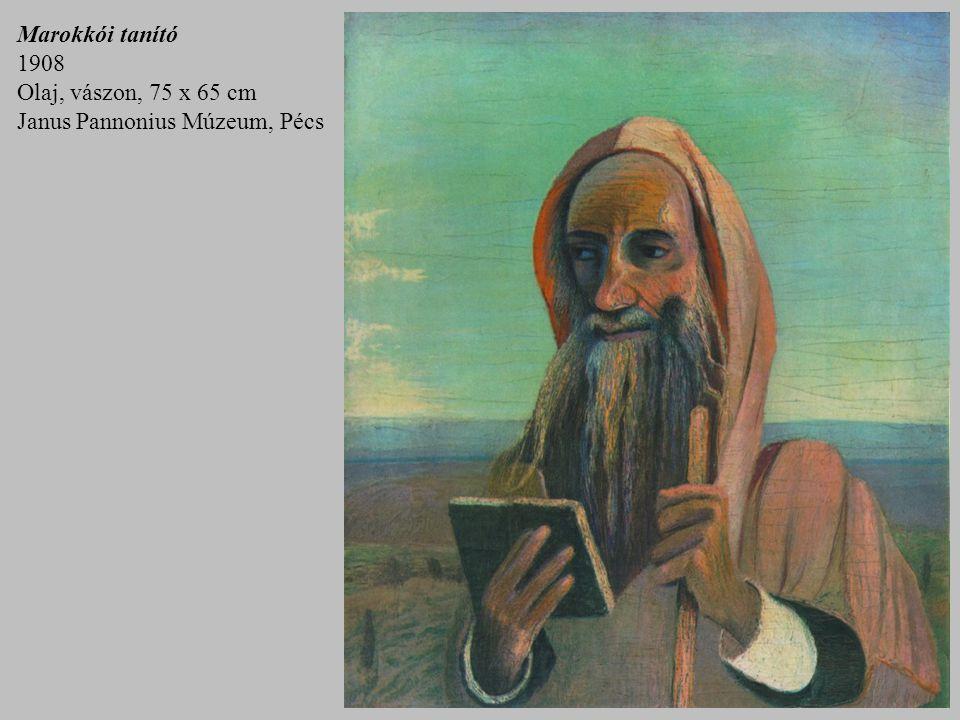 Marokkói tanító 1908 Olaj, vászon, 75 x 65 cm Janus Pannonius Múzeum, Pécs