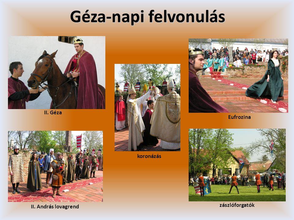 Géza-napi felvonulás II. Géza Eufrozina koronázás zászlóforgatók