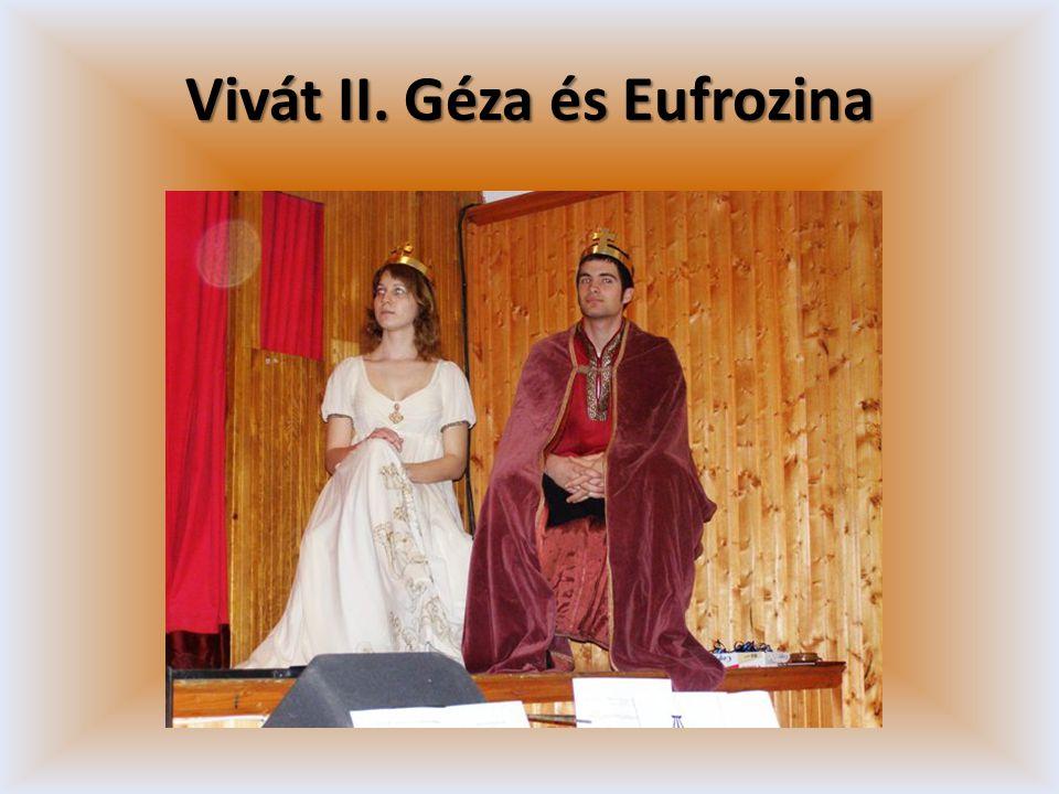 Vivát II. Géza és Eufrozina