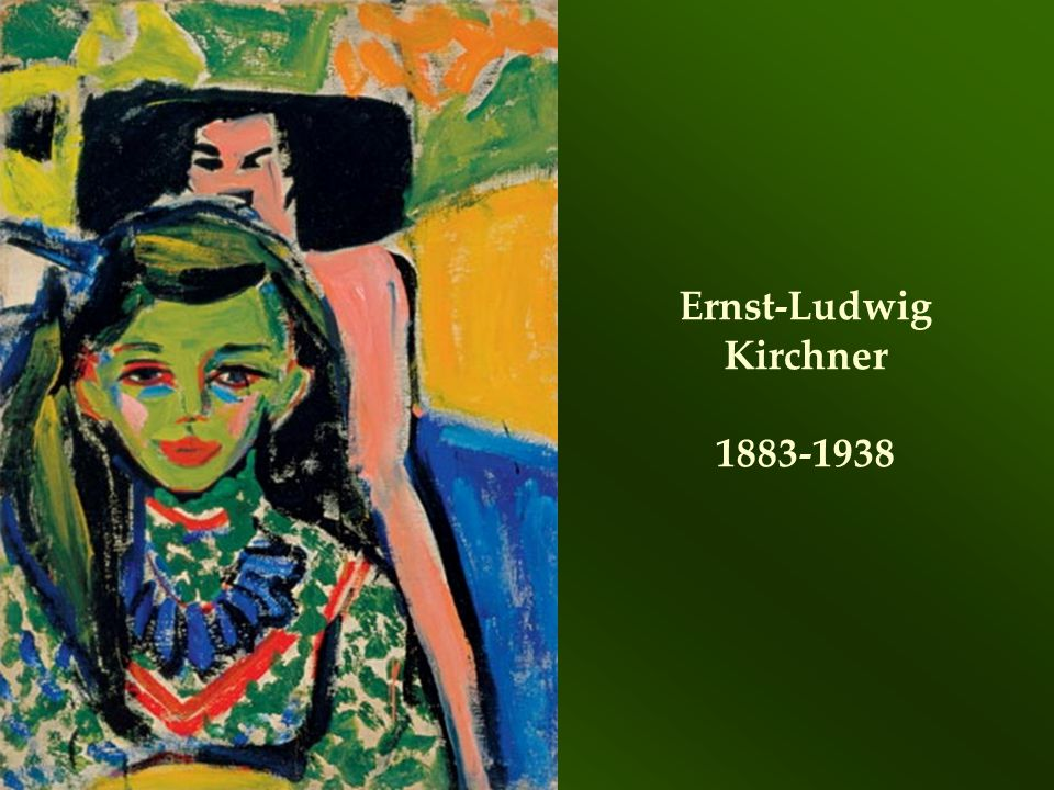 Ernst-Ludwig Kirchner 1883-1938