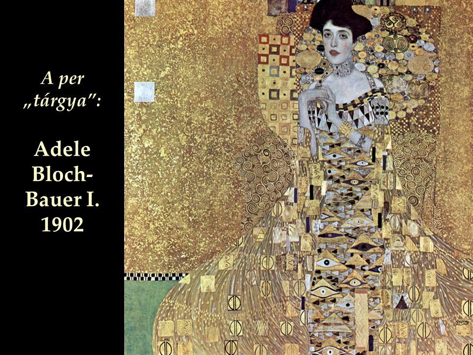 """A per """"tárgya : Adele Bloch-Bauer I. 1902"""