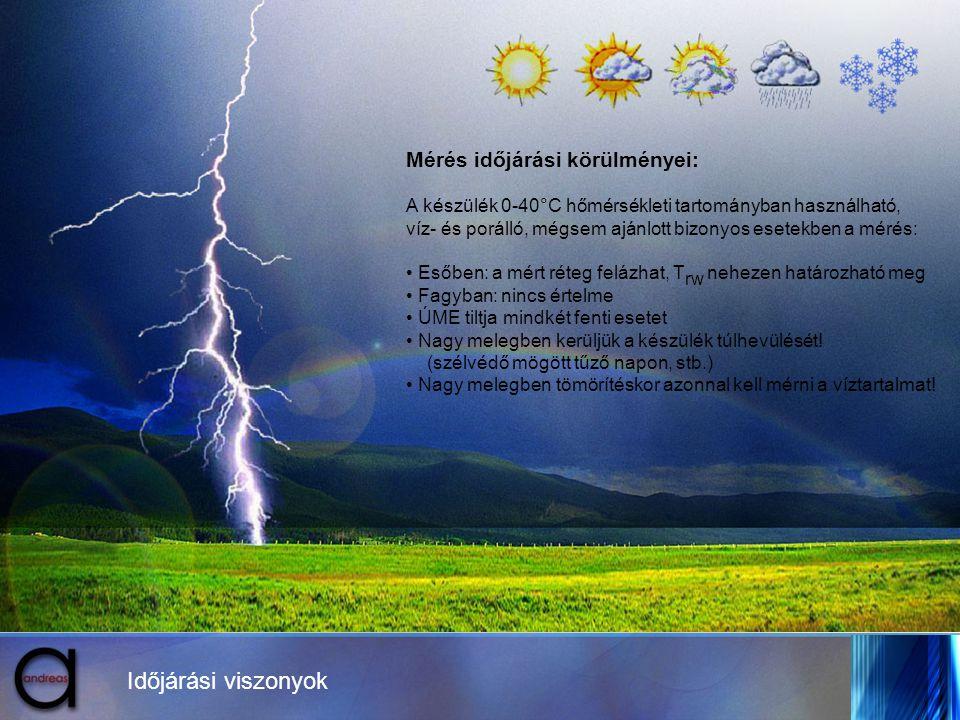Időjárási viszonyok Mérés időjárási körülményei: