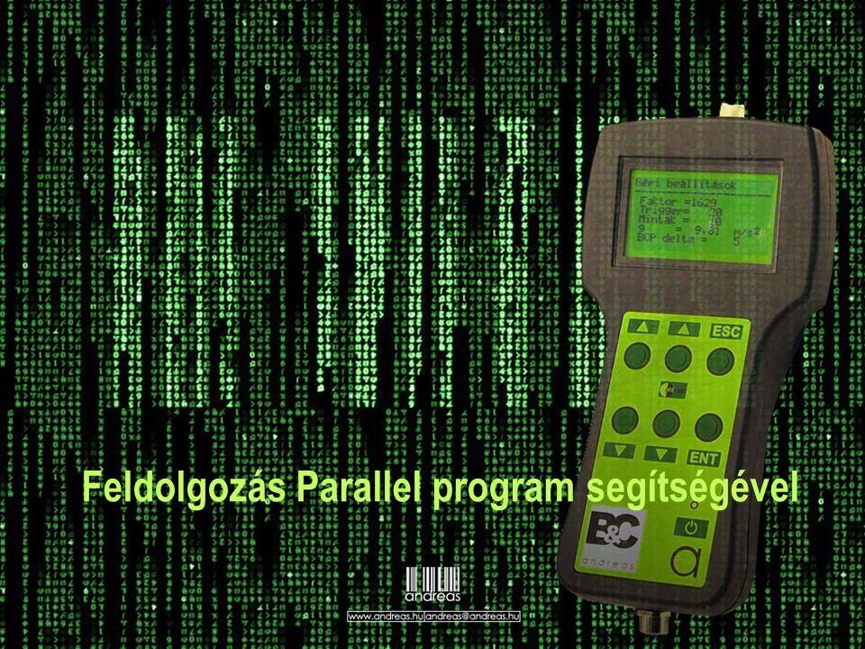 Feldolgozás Parallel program segítségével