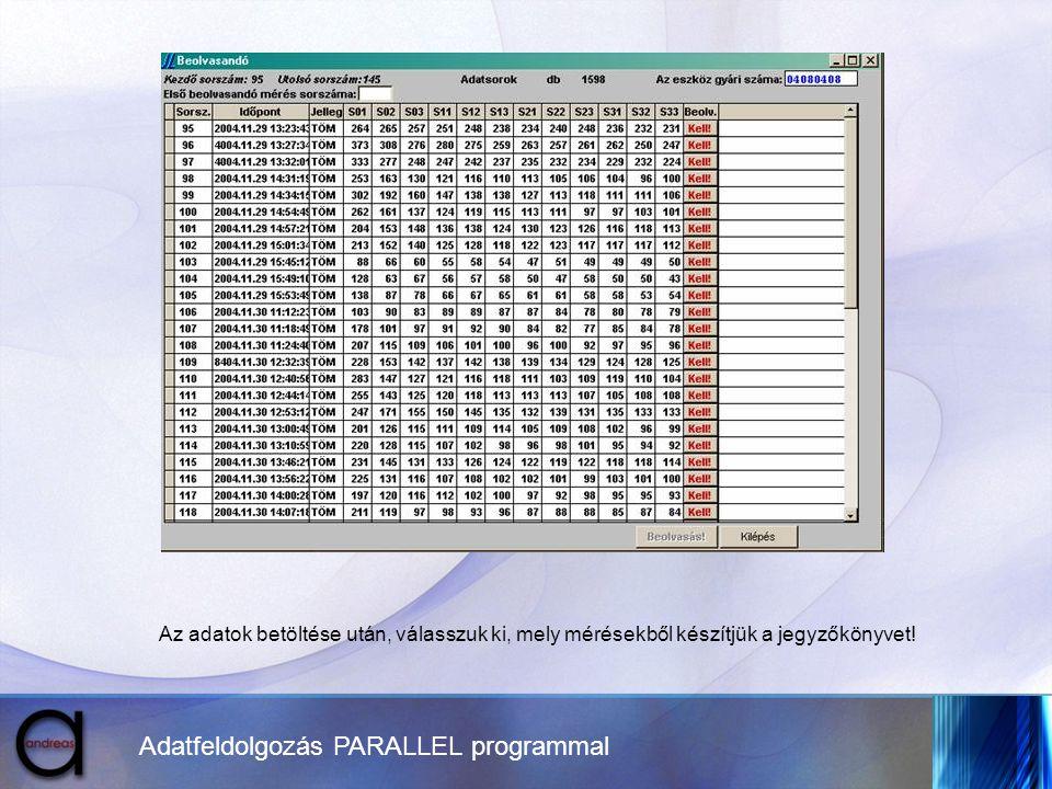 Adatfeldolgozás PARALLEL programmal