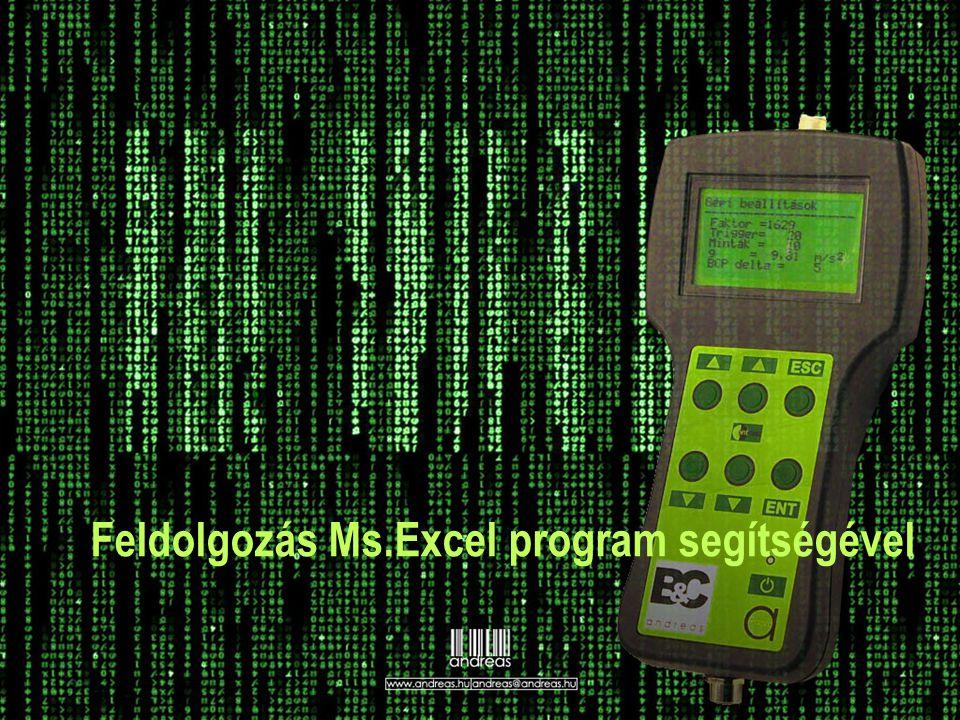 Feldolgozás Ms.Excel program segítségével