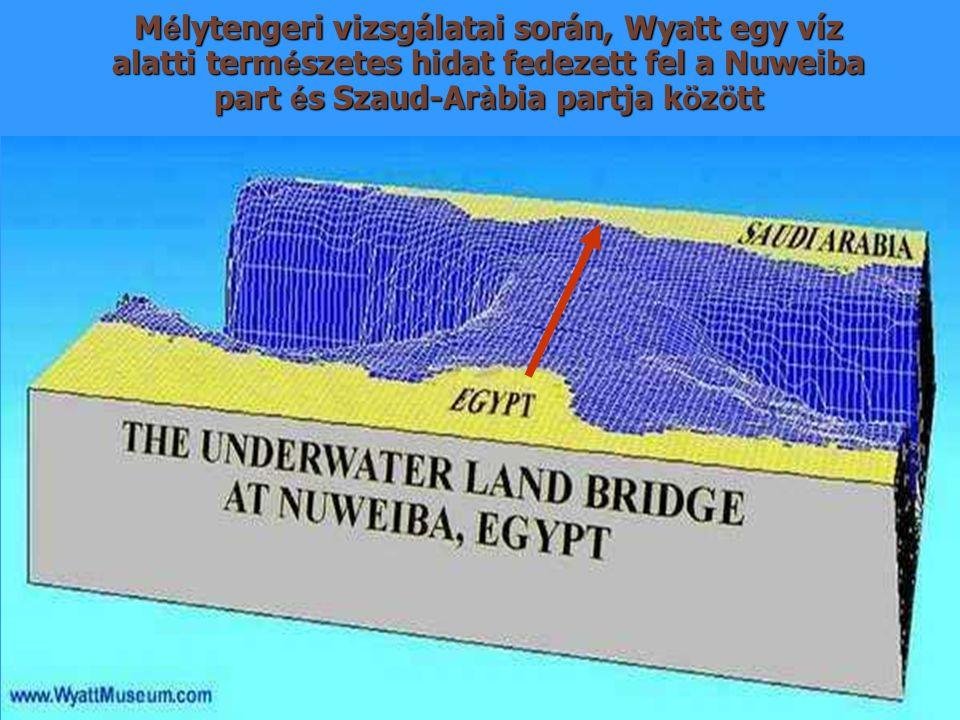 Mélytengeri vizsgálatai során, Wyatt egy víz alatti természetes hidat fedezett fel a Nuweiba part és Szaud-Aràbia partja között