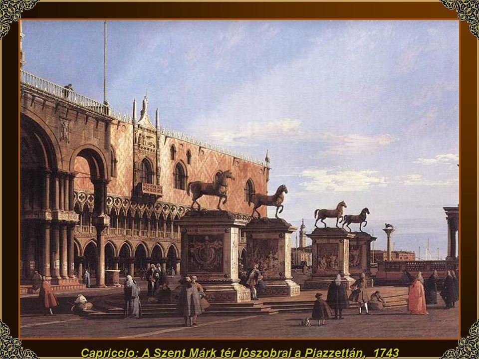 Capriccio: A Szent Márk tér lószobrai a Piazzettán, 1743