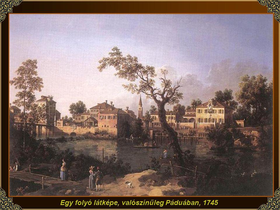 Egy folyó látképe, valószínűleg Páduában, 1745