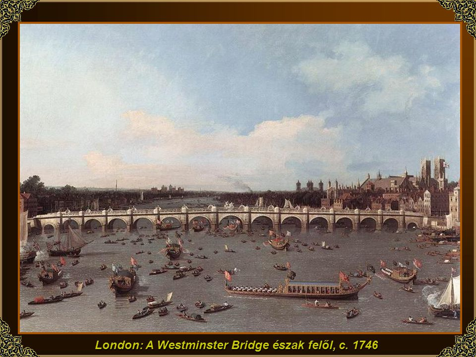 London: A Westminster Bridge észak felől, c. 1746